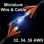 MINIATURE | WIRE | CABLE